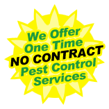we offer one time no contract pest control services